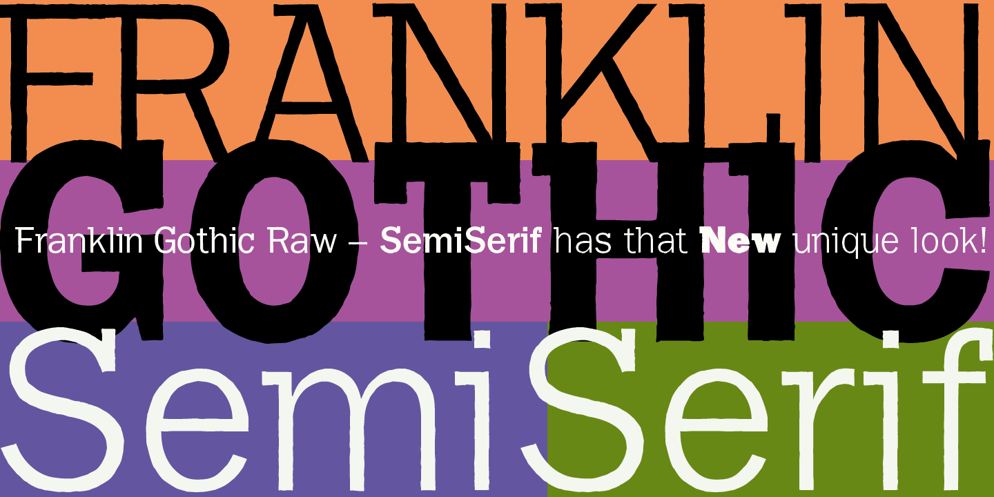 Franklin Gothic Raw Semi Serif