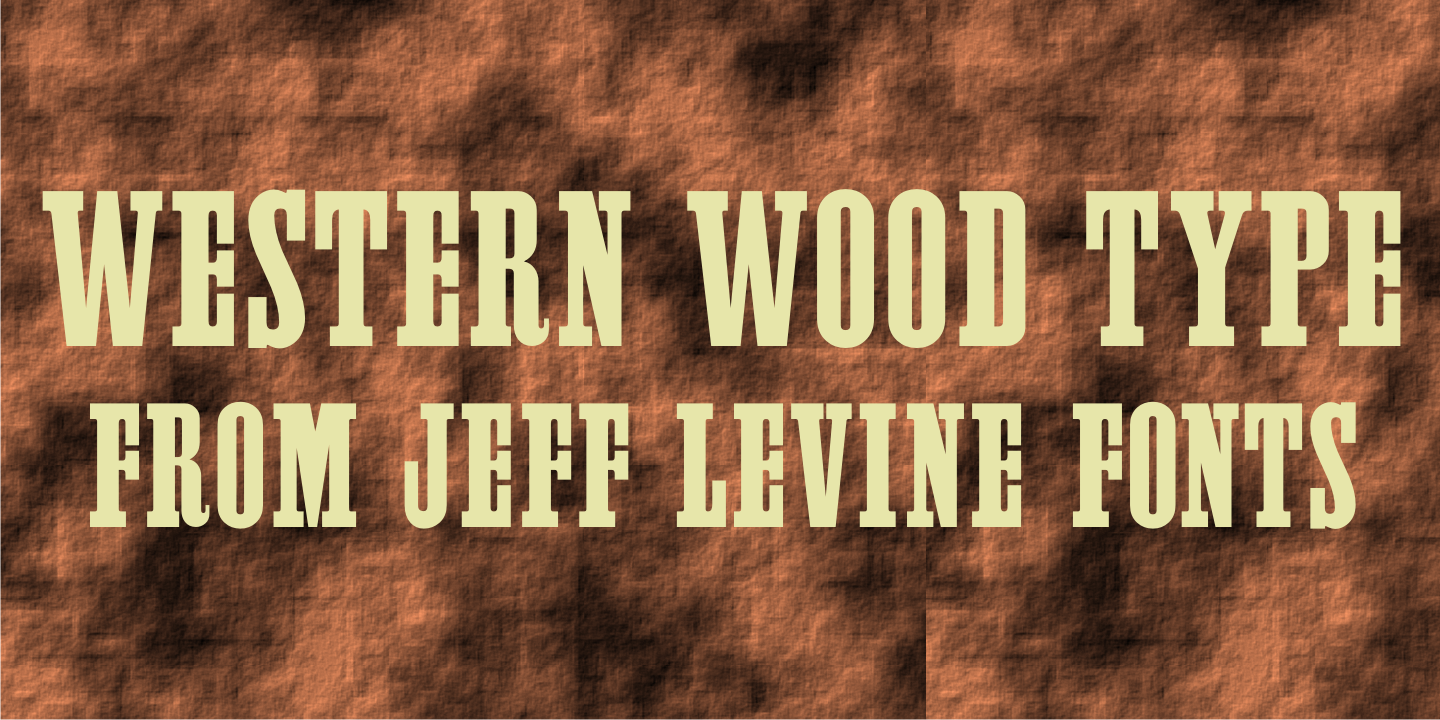 Western Wood Type JNL