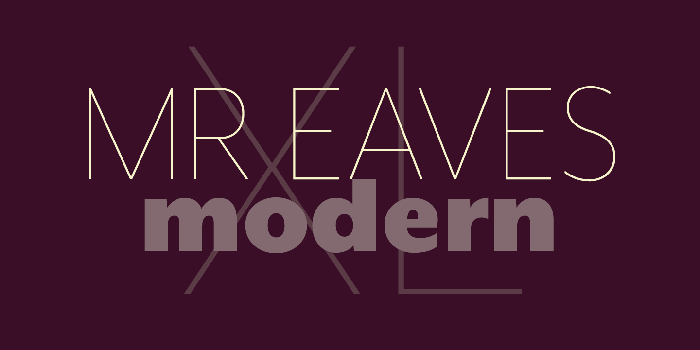 Best sellers premium fonts page 248 urban fonts -  Mr Eaves Xl Modern