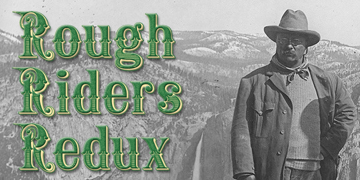 Rough Riders Redux