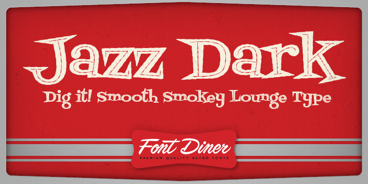 Fontdinerdotcom Jazz Dark