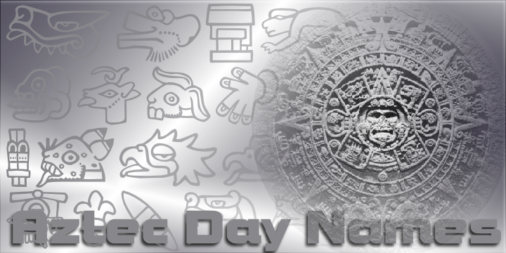 Aztec Day Signs
