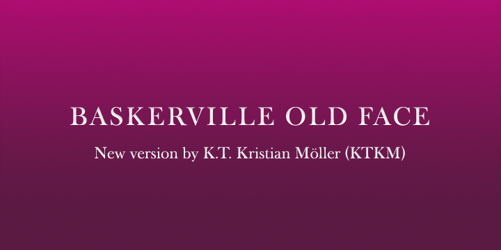 Baskerville Old Face KTKM