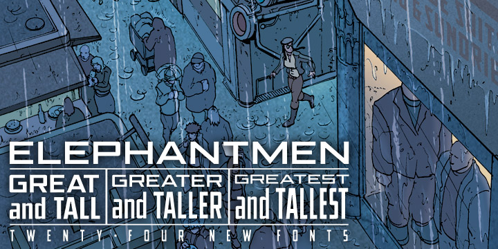 Elephantmen Greater and Taller