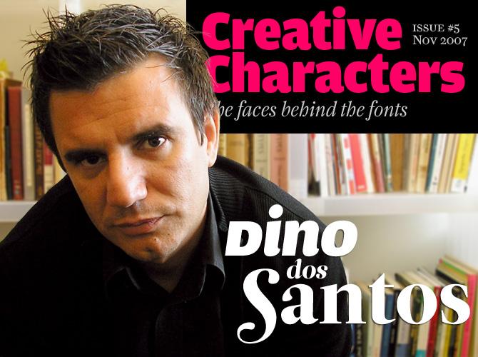 Creative Characters: Dino dos Santos