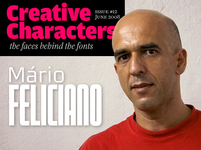 Creative Characters: Mário Feliciano