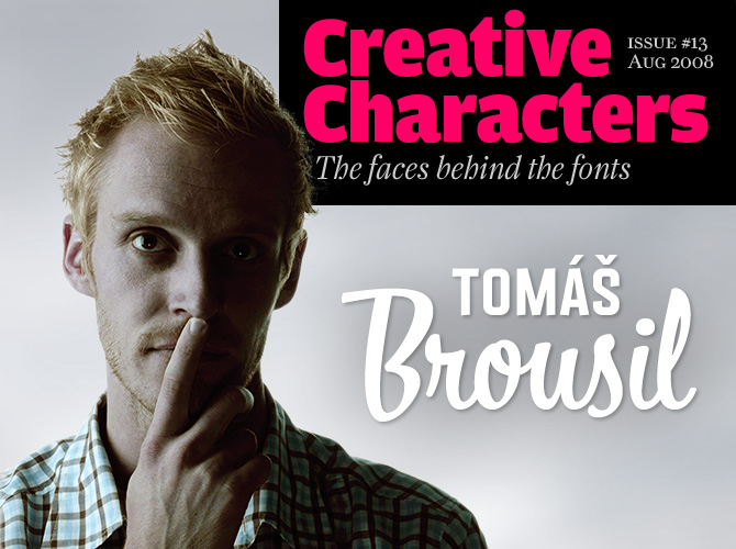 Creative Characters: Tomáš Brousil
