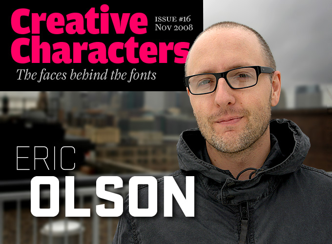 Creative Characters: Eric Olson