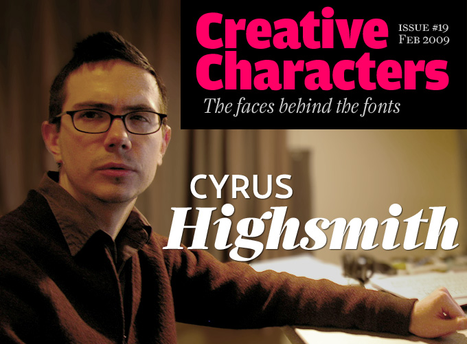 Creative Characters interview: Cyrus Highsmith