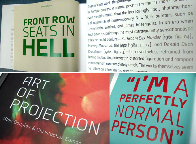 A couple of Gerlach's book designs for Hatje Cantz publishers, both featuring Chambers Sans. Above: Peter Saul, 2008. Below: The Art of Projection, 2009.